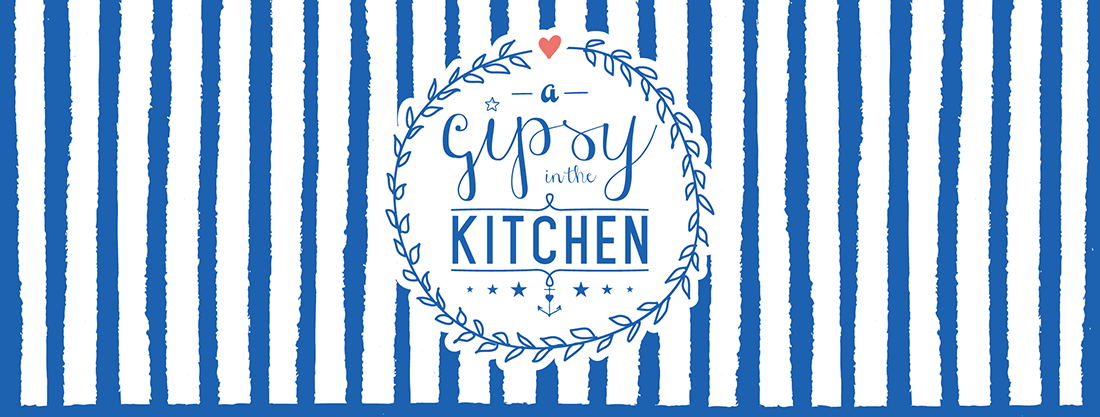 A Gipsy in the Kitchen  - Love, Food, Fashion.