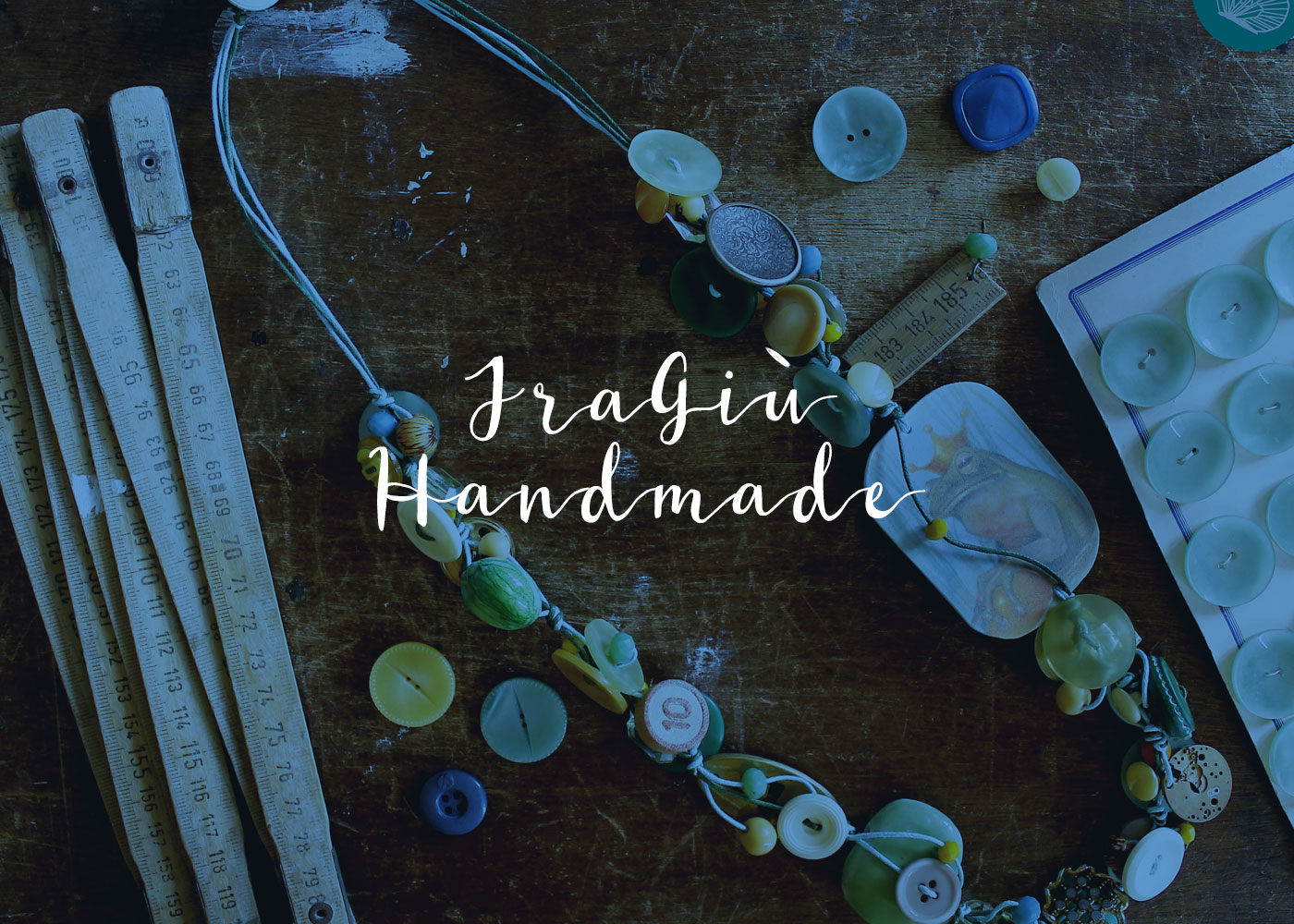 CRAFTERS - FRAGIÙ HANDMADE | A Gipsy in the Kitchen
